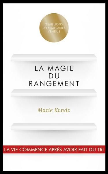 la magie du rangement marie kondo méthode konmari